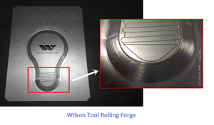 Wilson Tool Rolling Forge